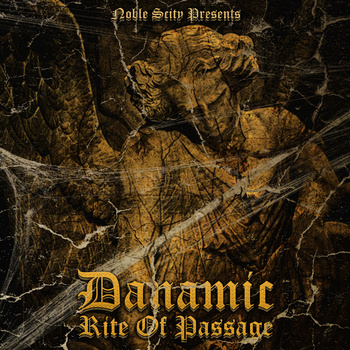 """Noble Scity Presents...Danamic """"Rite of Passage"""" EP Available TODAY!!"""