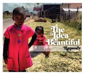 "RAPSODY - ""Believe Me,"" (prod. 9th Wonder) off debut LP The Idea of Beautiful"