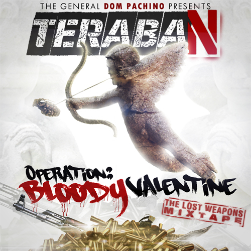 Teraban – Operation: Bloody Valentine -The Lost Weapons Mixtape Review