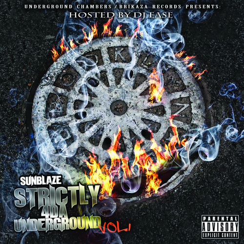 PREMIERE BUILDUP: SUNBLAZE – STRICTLY FOR THE UNDERGROUND, VOL. 1 Review