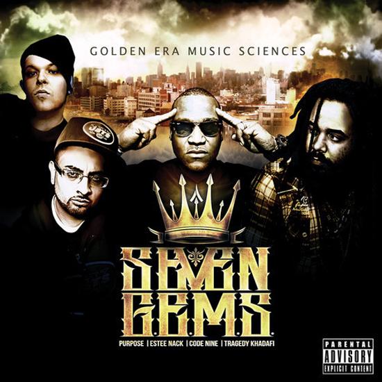 7 G.E.M.S.  (TRAGEDY KHADAFI & TRAGIC ALLIES) – GOLDEN ERA MUSIC SCIENCES Review