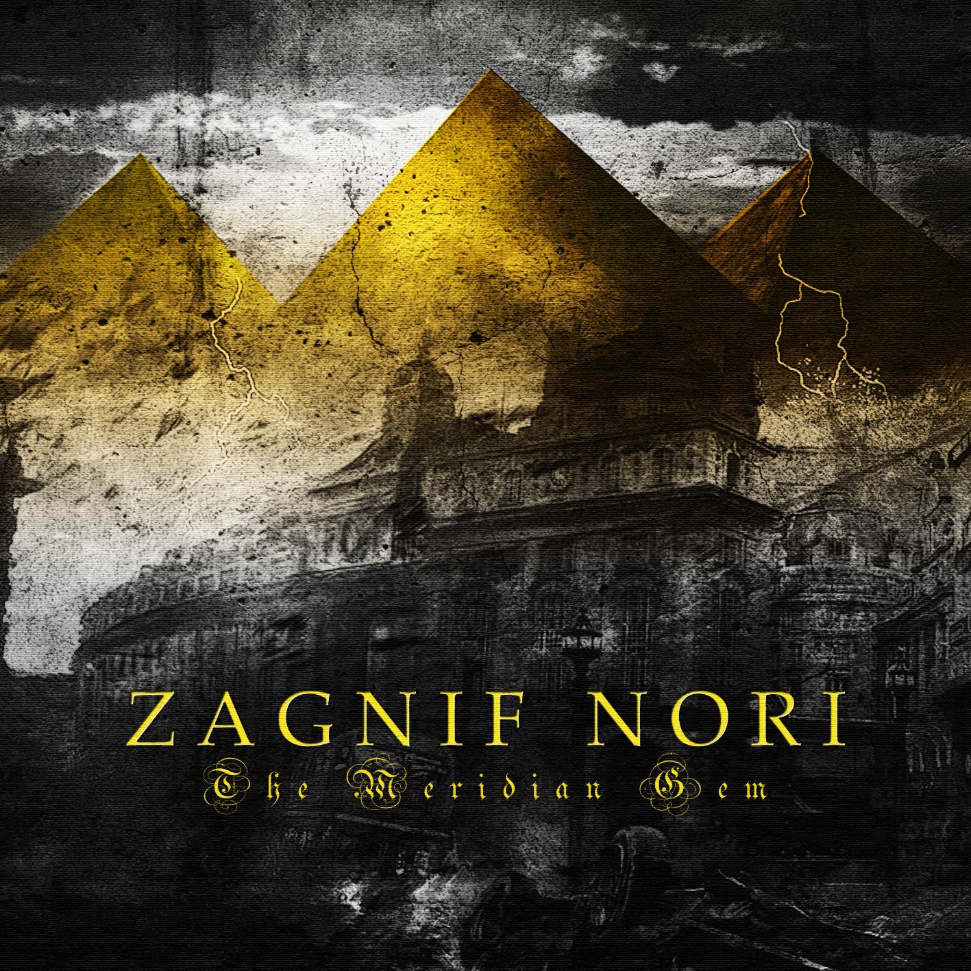 CARVING THROUGH IRON GRISTLE: ZAGNIF NORI