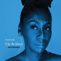 NARUBI SELAH – THE ARCHITECT: SACRED GEOMETRY Review