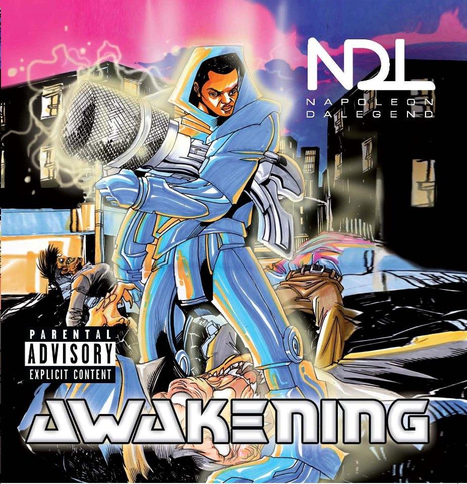 THE JEWELZ OF AWAKENING:  NAPOLEON DA LEGEND