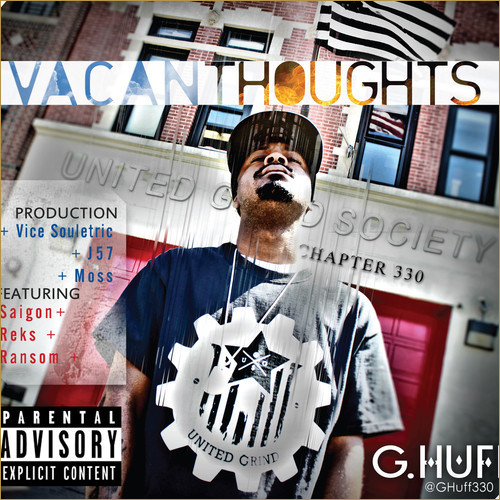 G.HUFF – VACANT THOUGHTS EP Review