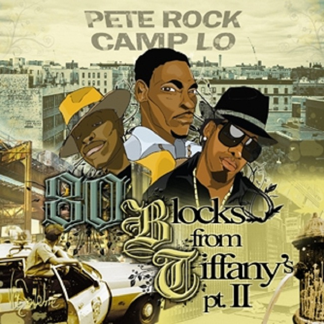 PETE ROCK & CAMP LO – 80 BLOCKS FROM TIFFANY'S Pt. II Mixtape Review