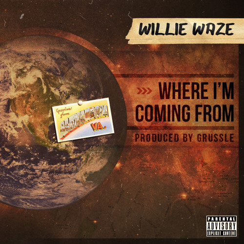 "WILLIE WAZE – ""WHERE I'M COMING FROM"" Single Review"
