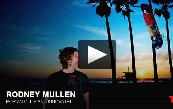 Rodney Mullen: Pop an ollie and innovate!!!