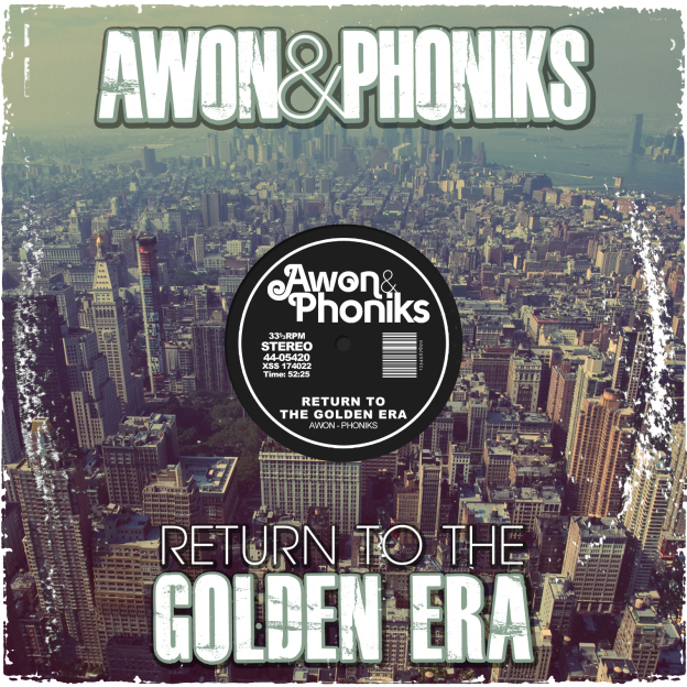 AWON & PHONIKS – RETURN TO THE GOLDEN ERA Review