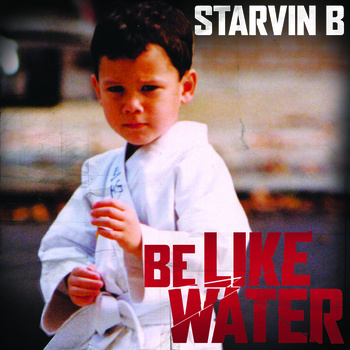 STARVIN B – BE LIKE WATER Review