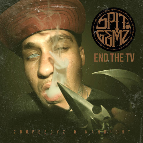 SPIT GEMZ – END THE TV Review