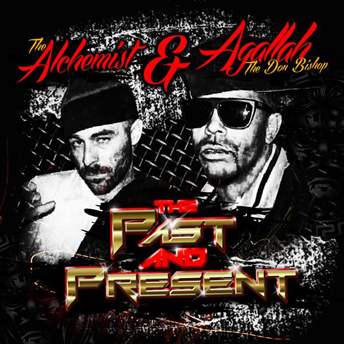 ALCHEMIST & AGALLAH  – PAST AND PRESENT Mixtape Review
