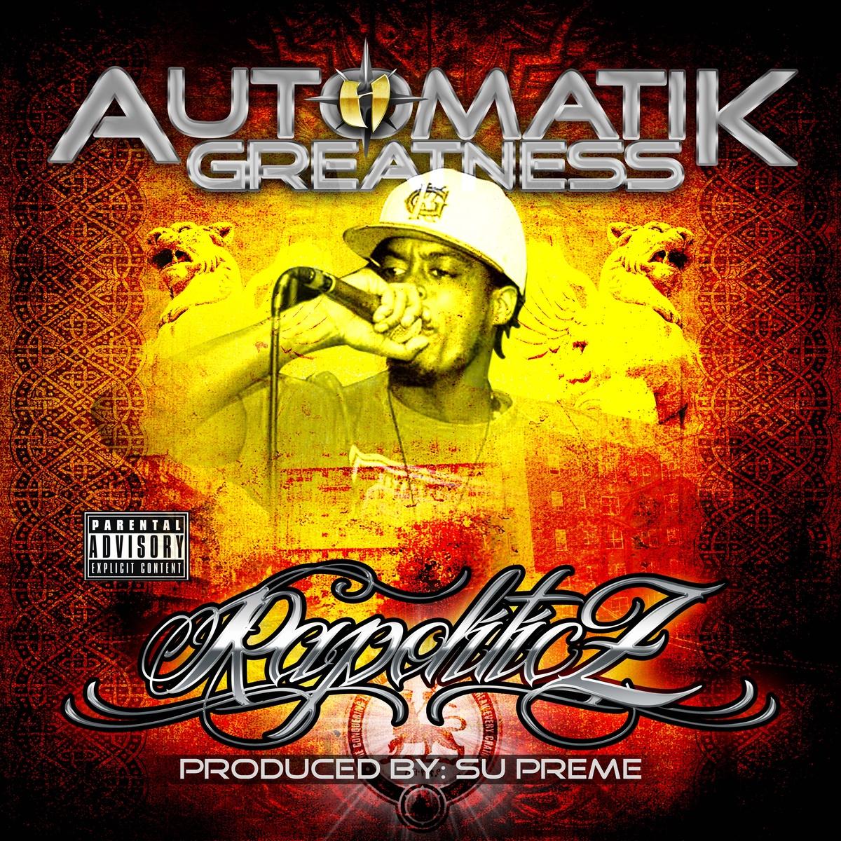 AUTOMATIK GREATNESS – RAPOLITICZ Review