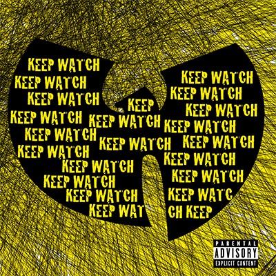 "WU-TANG CLAN – ""KEEP WATCH"" Single Review"