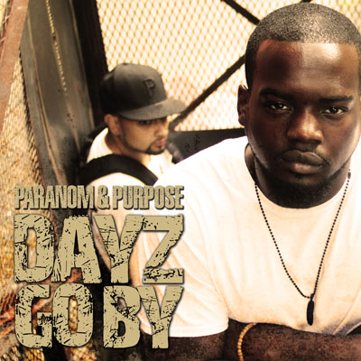 Paranom & Purpose - Dayz Go By