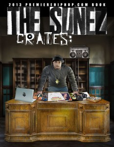 JUST RELEASED: THE SUNEZ CRATES: 2013 PREMIEREHIPHOP.COM E-BOOK