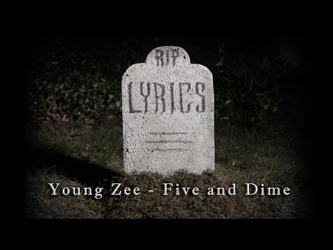 Young Zee - Five & Dime - [Official Music Video]