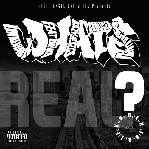"UNDENIABLE feat. Easy Jesus - ""What's Real"""