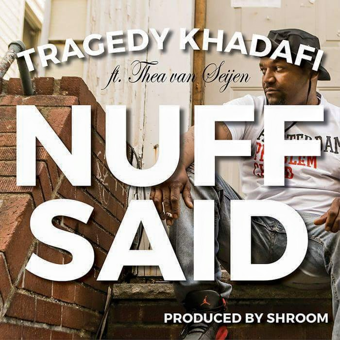 "TRAGEDY KHADAFI - ""Nuff Said"" Single Review"