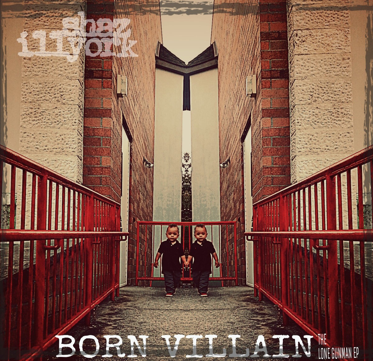 SHAZ ILLYORK – BORN VILLAIN: THE LONE GUNMAN EP Review