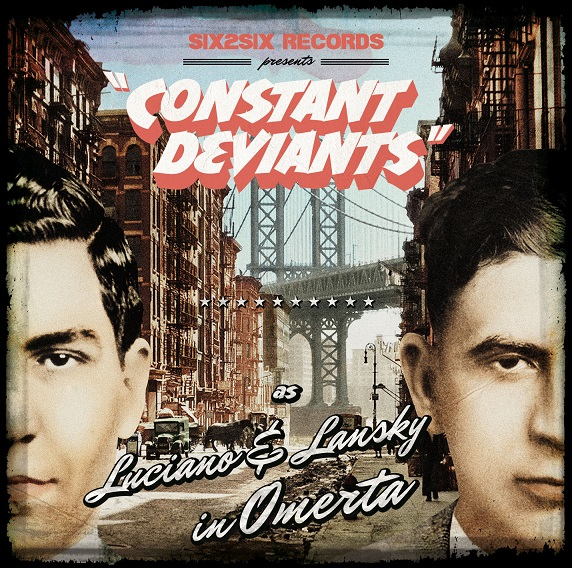 CONSTANT DEVIANTS – OMERTA LP Inter-Review