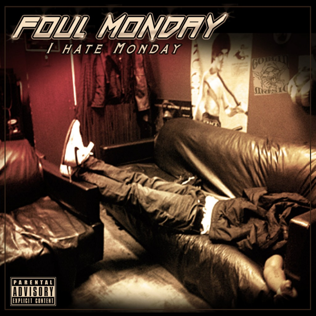 FOUL MONDAY – I HATE MONDAY LP Review