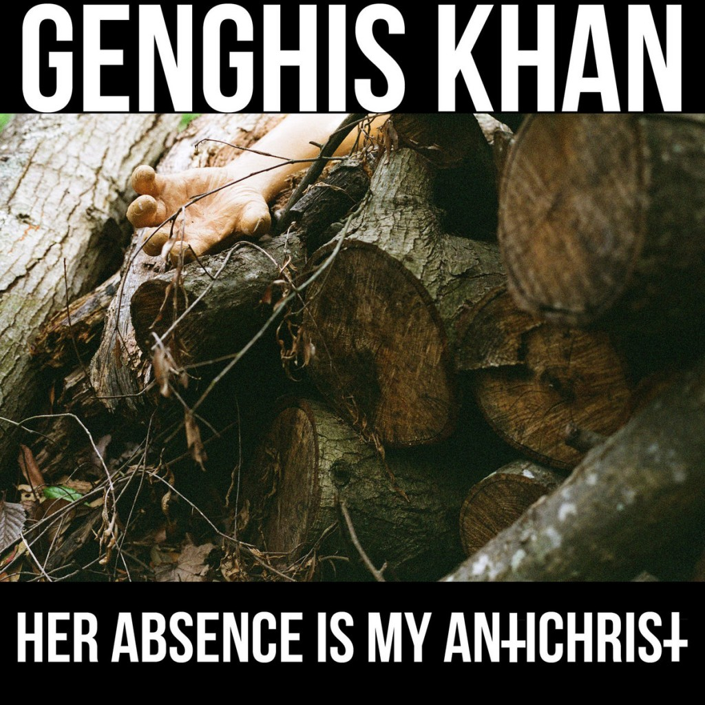 GENGHIS KHAN – HER ABSENCE IS MY ANTI-CHRIST LP Review