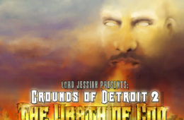 LORD JESSIAH – GROUNDS OF DETROIT 2: THE WRATH OF GOD LP Review