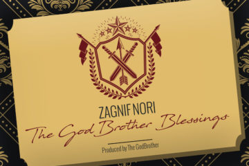ZAGNIF NORI – THE GODBROTHER BLESSINGS EP Review