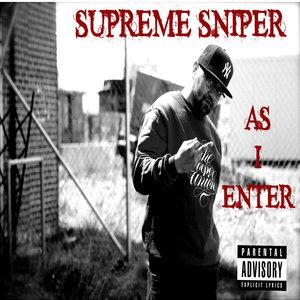 SUPREME SNIPER - AS I ENTER LP Review
