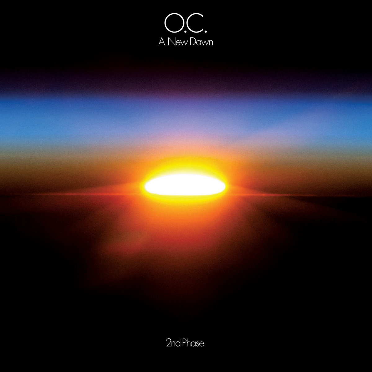 O.C. - A NEW DAWN: 2nd PHASE LP Review