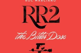 ROC MARCIANO - ROSEBUDD'S REVENGE 2: THE BITTER DOSE Review