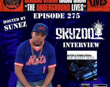 Sunez interviews Skyzoo - Classic Storm Radio Episode 275
